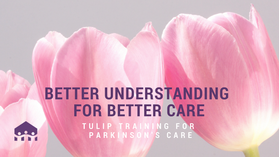 TULIP Training for Parkinson's Disease Care